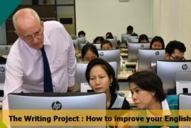 โครงการฝึกอบรม the Writing Project: How to improve your English skills
